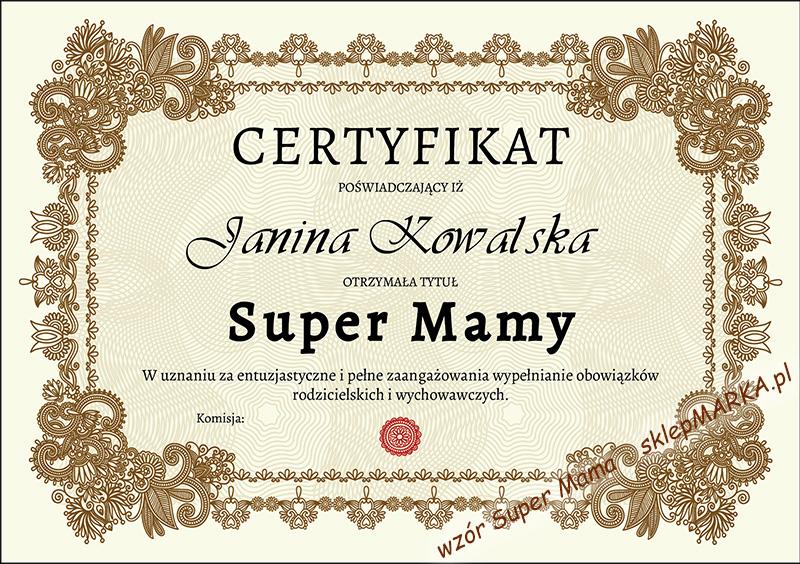 Certyfikat Super Mama - wypełniony
